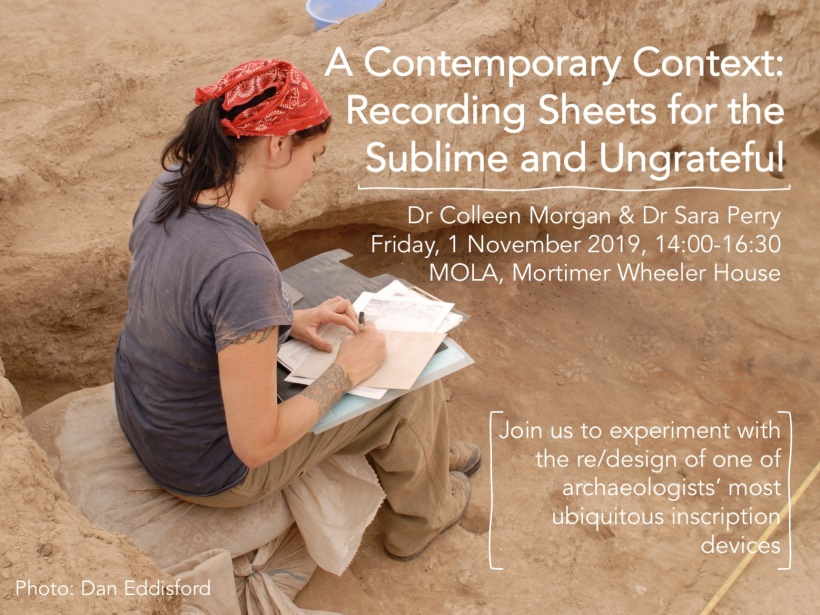 Advert for @clmorgan and @archaeologistsp workshop on contemporary recording practices, including name and details of the event, and image of Colleen in a generic excavation unit recording indiscernible features of the unit.